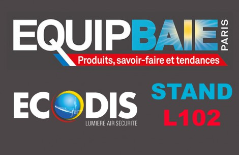 ECODIS à EQUIP'BAIE 2016 - Stand L102